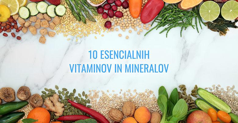 Photo of 10 esencialnih vitaminov in mineralov